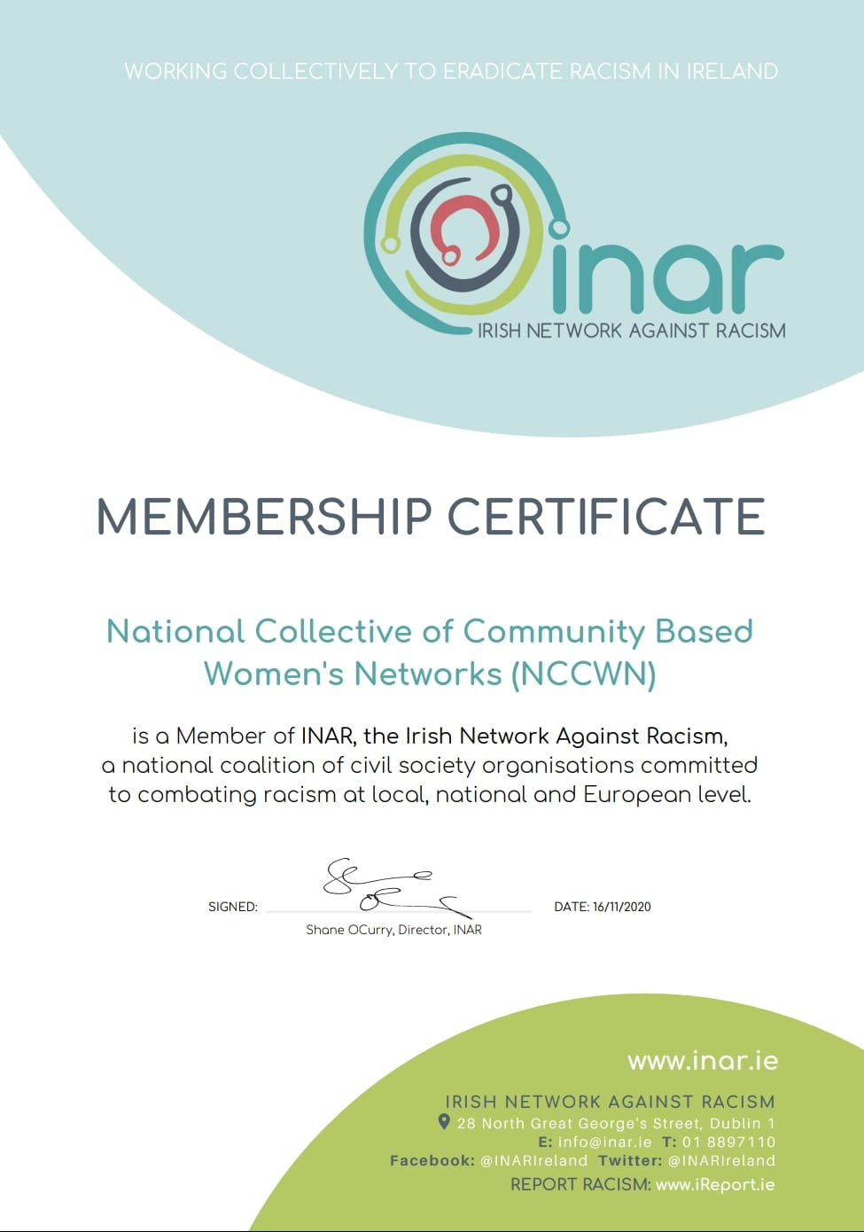 National Collective of Community Based Women's Networks are delighted to be official members of INAR - Irish Network Against Racism  INAR is the largest, dynamic and evergrowing Network against racism in Ireland. INAR is a national network of now 124 civil society organisations working collectively to combat racism in our country.