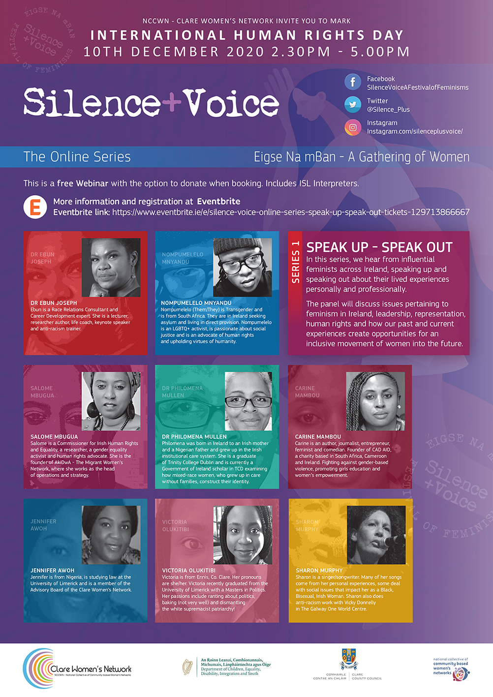 NCCWN Clare Women's Network are delighted to announce our Silence + Voice online series, Speak Up Speak Out.  This webinar takes place on International Human Rights Day, Thursday, December 10th at 2:30pm.