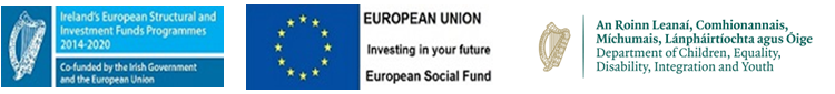 Department of Children, Equality, Disability, Integration and Youth logo ireland's european structural and investment funds programme logo european union europe social fund logo