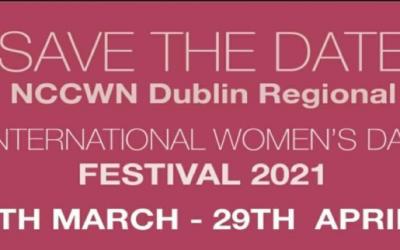 NCCWN Dublin Regional International Women's Day Festival 2021 continues in April