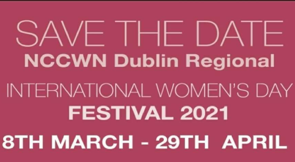 NCCWN Dublin Regional International Women's Day Festival 2021