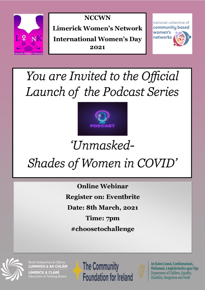 Launch of new podcast series on International Women's Day called Unmasked: Shades of Women During COVID-19