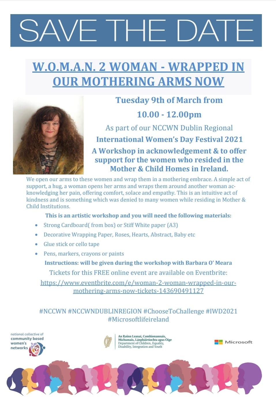 W.O.M.A.N. 2 WOMAN - WRAPPED IN OUR MOTHERING ARMS NOW on Tuesday 9th of March from 10.00 - 12.00pm As part of our NCCWN Dublin Regional International Women's Day Festival 2021.