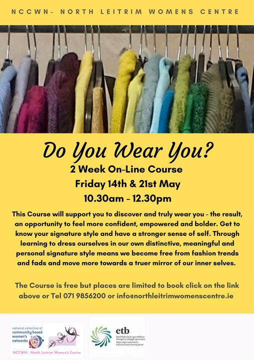 NCCWN North Leitrim Women's Centre - Do You Wear You?